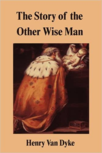 Book The Story of the Other Wise Man by Henry Van Dyke (2007-05-24)