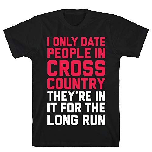 LookHUMAN I Only Date People in Cross Country Large Black Men's Cotton Tee