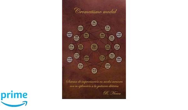 Cromatismo modal: Sistema de improvisación en modos menores con su aplicación a la guitarra eléctrica (Esferas de vecindad) (Volume 2) (Spanish Edition): ...