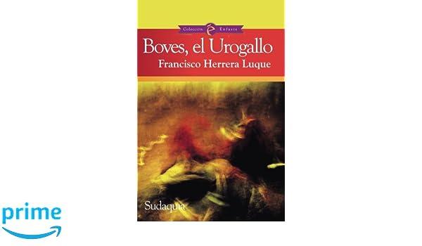 Boves, el Urogallo (Spanish Edition): Francisco Herrera ...