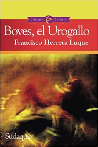 Boves, el Urogallo (Spanish Edition): Francisco Herrera ...