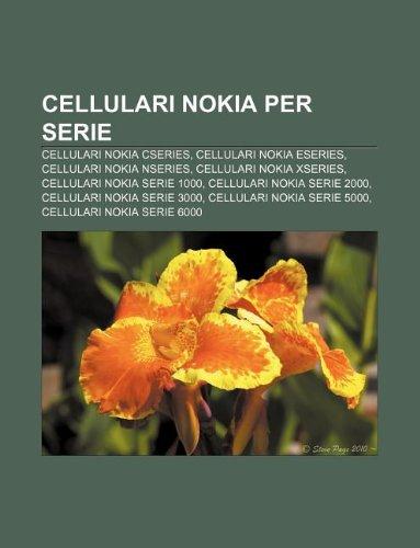Cellulari Nokia per serie: Cellulari Nokia Cseries