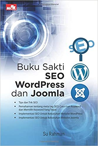 Buku Sakti SEO WordPress dan Joomla (Indonesian Edition): Su