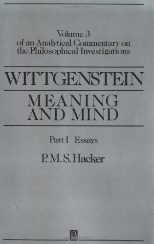 Wittgenstein: Meaning and Mind: Meaning and Mind, Volume 3 of an Analytical Commentary on the Philosophical Investigatio