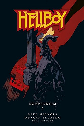 Hellboy Kompendium 3 Gebundenes Buch – 12. September 2018 Mike Mignola Cross Cult 3959817878 Comic / Graphic Novel