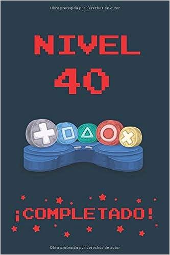 Amazon.com: NIVEL 40 COMPLETADO: REGALO DE CUMPLEAÑOS ...