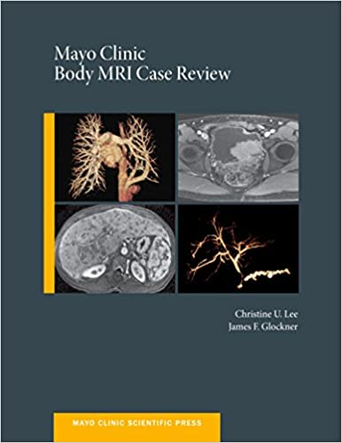 Mayo Clinic Body MRI Case Review (Mayo Clinic Scientific