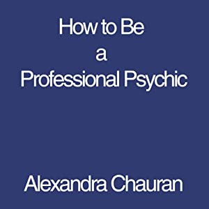 How to Be a Professional Psychic Audiobook