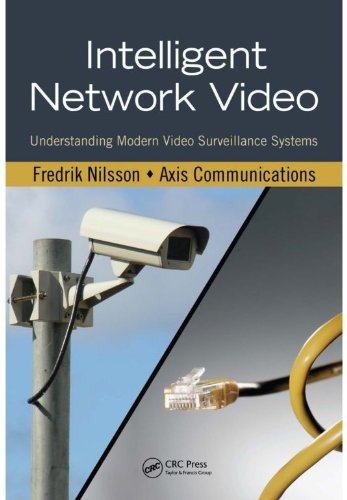 Download Intelligent Network Video: Understanding Modern Video Surveillance Systems Pdf