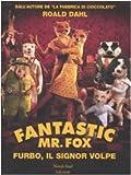 Fantastic Mr. Fox. Furbo, il signor Volpe