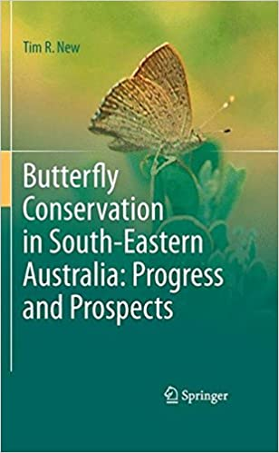 Butterfly Conservation in South-Eastern Australia: Progress and Prospects