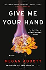 Give Me Your Hand Hardcover
