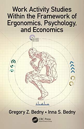 Work Activity Studies Within the Framework of Ergonomics, Psychology, and Economics (Human Activity)