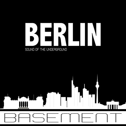 Basement Sound of the Underground Berlin (Mixed By Nachtmann)