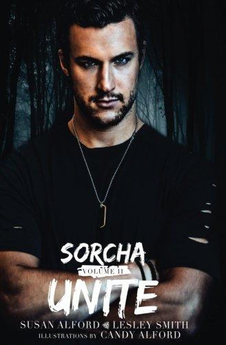 Sorcha: Unite (The Sorcha Books) (Volume 2)