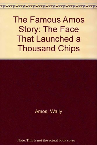 the-famous-amos-story-the-face-that-launched-a-thousand-chips