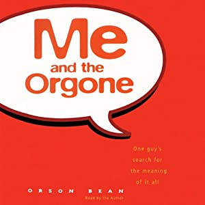 Me and the Orgone Hörbuch