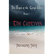 The Captives (The Heart of the Caveat Whale Book 1)