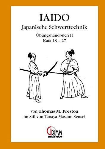 Iaido - Japanische Schwerttechnik. Im Stil von Tanaya Sensei