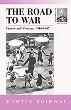 2: The Road to War: France and Vietnam 1944-1947 (CONTEMPORARY FRANCE) by Berghahn Books