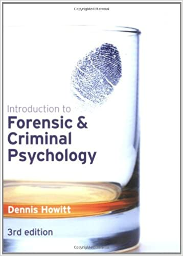 INTRODUCTION TO FORENSIC AND CRIMINAL PSYCHOLOGY DENNIS
