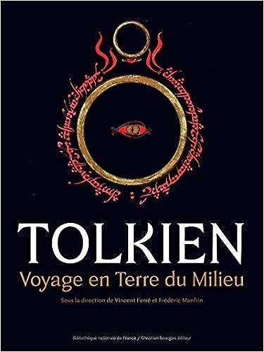 Tolkien - Voyage en Terre du Milieu: Amazon.fr: Collectif, Ferre ...