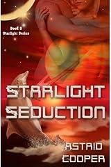 Starlight Seduction - Starlight Book 5 Kindle Edition