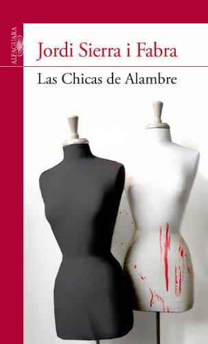 las-chicas-de-alambre-spanish-edition