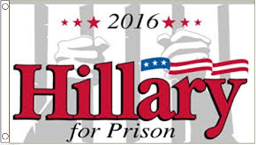 Flag Donald Trump – Hillary Clinton For Prison...