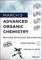 March's Advanced Organic Chemistry: Reactions, Mechanisms, and Structure, 8th Edition Front Cover