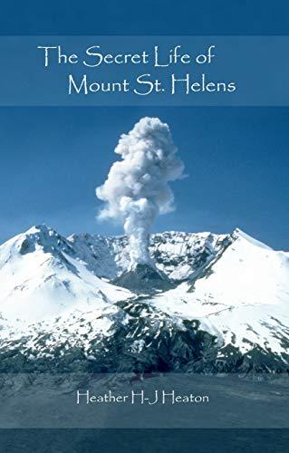 (The Secret Life of Mount St. Helens (The Secret Life Series Book 3))
