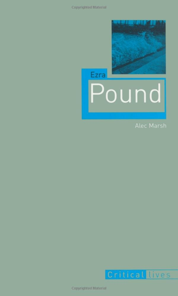 Ezra Pound (Critical Lives) PDF