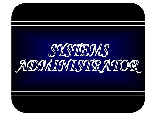 Job Occupation - Systems Administrator Mouse Pad