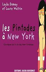 Les Pintades à New York : Chroniques de la vie des New-Yorkaises
