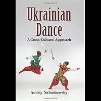 Ukrainian Dance: A Cross-Cultural Approach book cover