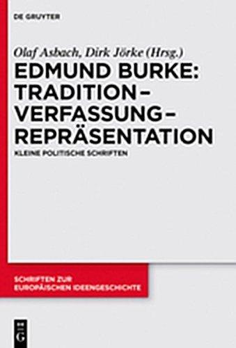 Ebook cover from Tradition – Verfassung – Repräsentation: Kleine politische Schriften (Schriften zur europäischen Ideengeschichte) (German Edition)by Edmund Burke
