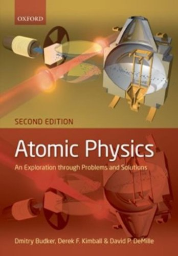 Atomic physics: An exploration through problems and solutions (Foot Atomic Physics)