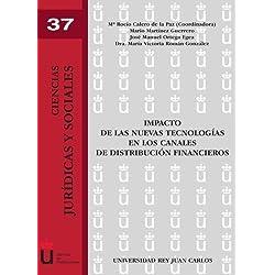Impacto de las nuevas tecnolog?as en los canales de distribuci?n financieros (Spanish Edition) by Roc?o Calero (2009-03-26)