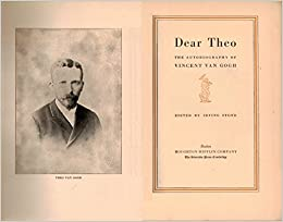 Dear Theo;: An autobiography of Vincent van Gogh from his