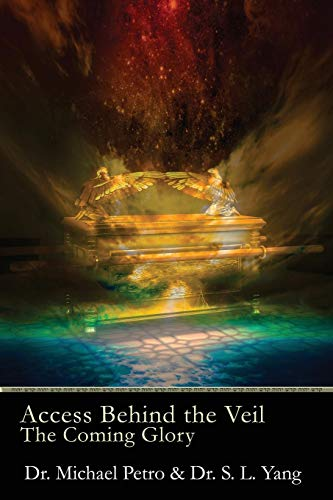 Access Behind the Veil: The Coming Glory by First Edition Design Publishing