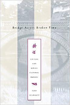 Ebooks Bridge Across Broken Time: Chinese And Jewish Cultural Memory Descargar Epub