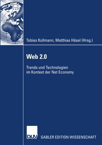 Web 2.0 Trends und Technologien im Kontext der Net Economy