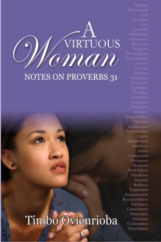 Download A Virtuous Woman: Notes on Proverbs 31 pdf epub