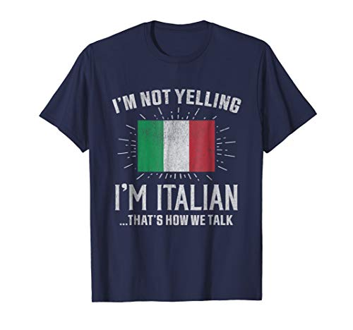 Yelling I'm Italian, That's How We Talk Tee Medium Navy ()