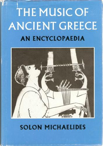 Music of Ancient Greece, Michaelides, S.