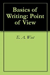 Basics of Writing: Point of View