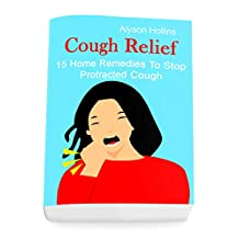 Cough Relief: 15 Home Remedies To Stop Protracted Cough