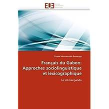 FRANCAIS DU GABON  APPROCHES SOCIOLINGUISTIQU