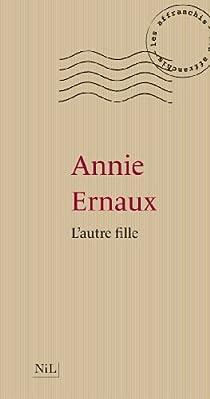 L'autre fille par Ernaux