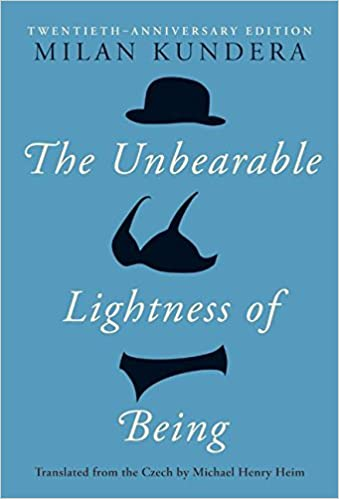Unbearable Lightness Of Listening To >> The Unbearable Lightness Of Being Twentieth Anniversary Edition